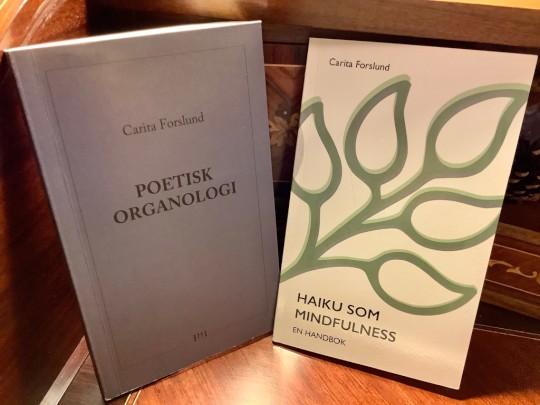 Bild på mina två böcker Poetisk organologi och Haiku som mindfulness