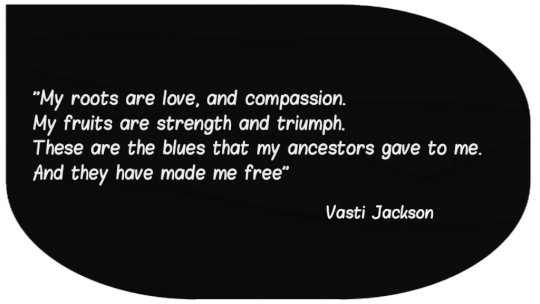 A quote from Vasti Jackson