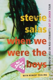 When We Were the Boys: Coming of Age on Rod Stewart's Out of Order Tour book cover